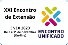 Edital PROEX Nº 13/2020 - XXI ENCONTRO DE EXTENSÃO (ENEX) 2020.